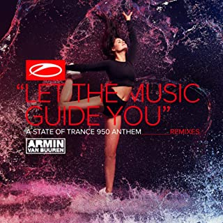 let the music guide you (asot 950 anthem) (beatsole extended remix)