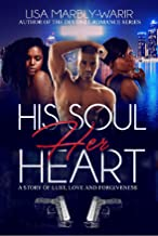 His Soul, Her Heart: A Story of Lust, Love and Forgiveness
