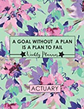 A Goal without a Plan is a Plan to Fail, Actuary Weekly Planner: Actuary Gifts