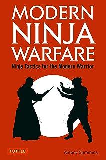 Modern Ninja Warfare: Ninja Tactics and Methods for the Modern Warrior
