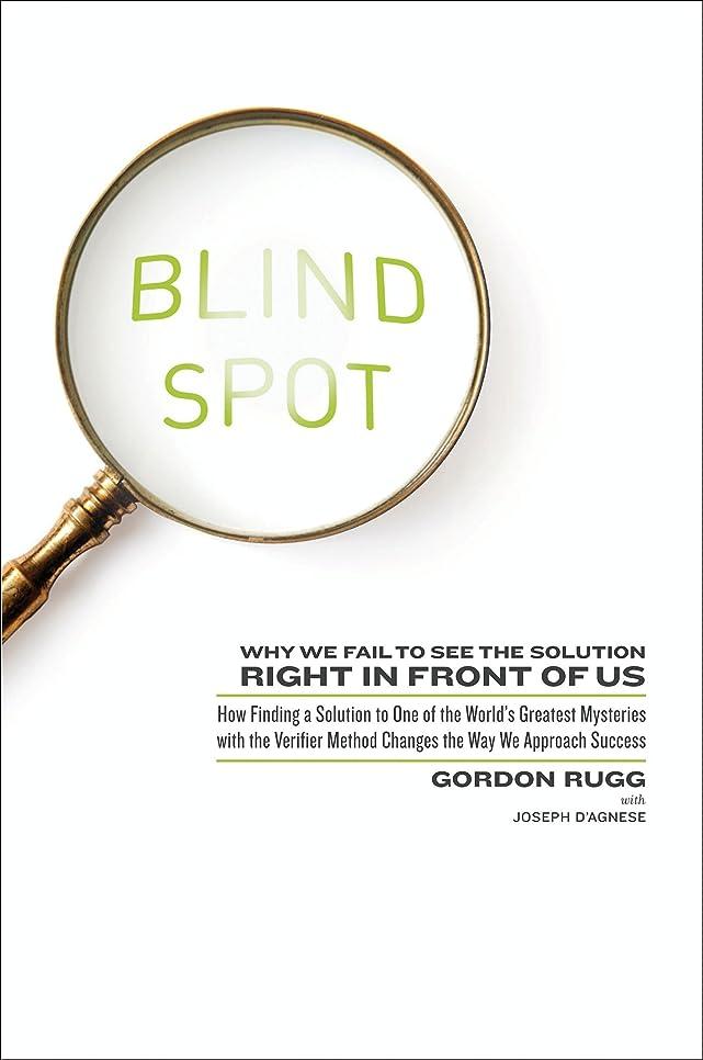 うねるプロット先史時代のBlind Spot: Why We Fail to See the Solution Right in Front of Us (English Edition)