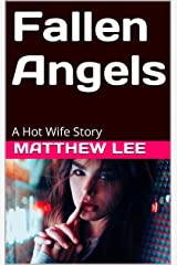 Fallen Angels: A Hot Wife Story (English Edition) Format Kindle