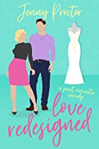 Love Redesigned: A Sweet Romantic Comedy (Some Kind of Love) (English Edition)