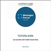 Resumen de Toyota Kata de Mike Rother