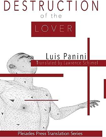 Destruction of the Lover