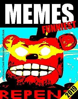 Memes: Hilarious Dank Memes and Epic Fails Book (Memes Book)