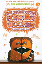 Secret of the Fortune Wookiee: An Origami Yoda Book