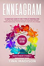 Enneagram: #1 Made Easy Guide to the 9 Type of Personalities. Grow Your Self-Awareness, Evolve Your Personality, and build Healthy Relationships. Find ... Changes (Positive Psychology of Personality)