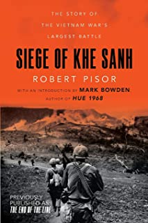 Siege of Khe Sanh – The Story of the Vietnam War`s Largest Battle