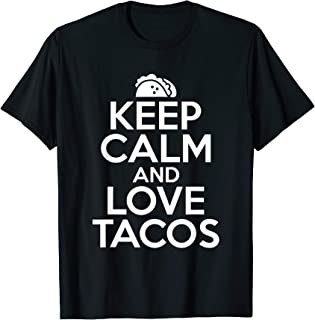 Best keep calm and love tacos Reviews