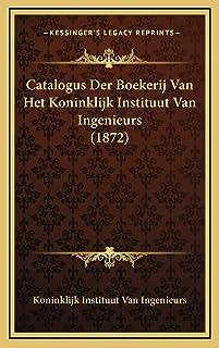 Catalogus Der Boekerij Van Het Koninklijk Instituut Van Inge
