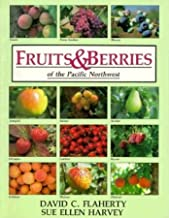 Fruits & Berries of the Pacific Northwest