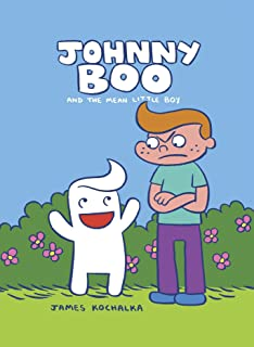 Johnny Boo and the Mean Little Boy (Johnny Boo Book 4)