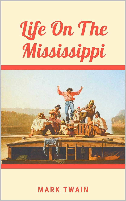 パレードスツールペレグリネーションLife On The Mississippi (English Edition)