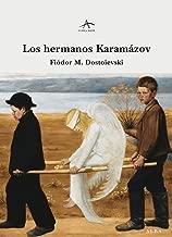 Los hermanos Karamázov (Spanish Edition)