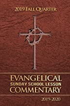 2019 Fall Quarter Evangelical Sunday School Lesson Commentary 2019-2020