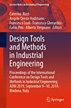 Design Tools and Methods in Industrial Engineering: Proceedings of the International Conference on Design Tools and Methods in Industrial Engineering, ... (Lecture Notes in Mechanical Engineering)