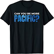Can you be more Pacific Tshirt Underwater Pacific Ocean Tee