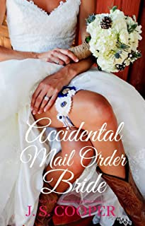 Accidental Mail Order Bride (The Brothers at Horseshoe Ranch Book 1)