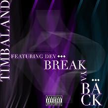 Break Ya Back [Explicit]
