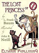 The Lost Princess of Oz Illustrated