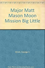 Major Matt Mason Moon Mission Big Little