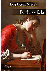 Escribir para Rafa Edición Kindle