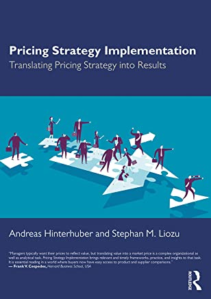 Pricing Strategy Implementation: Translating Pricing Strategy into Results