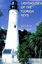 Lighthouses of the Florida Keys: A Short History and Guide