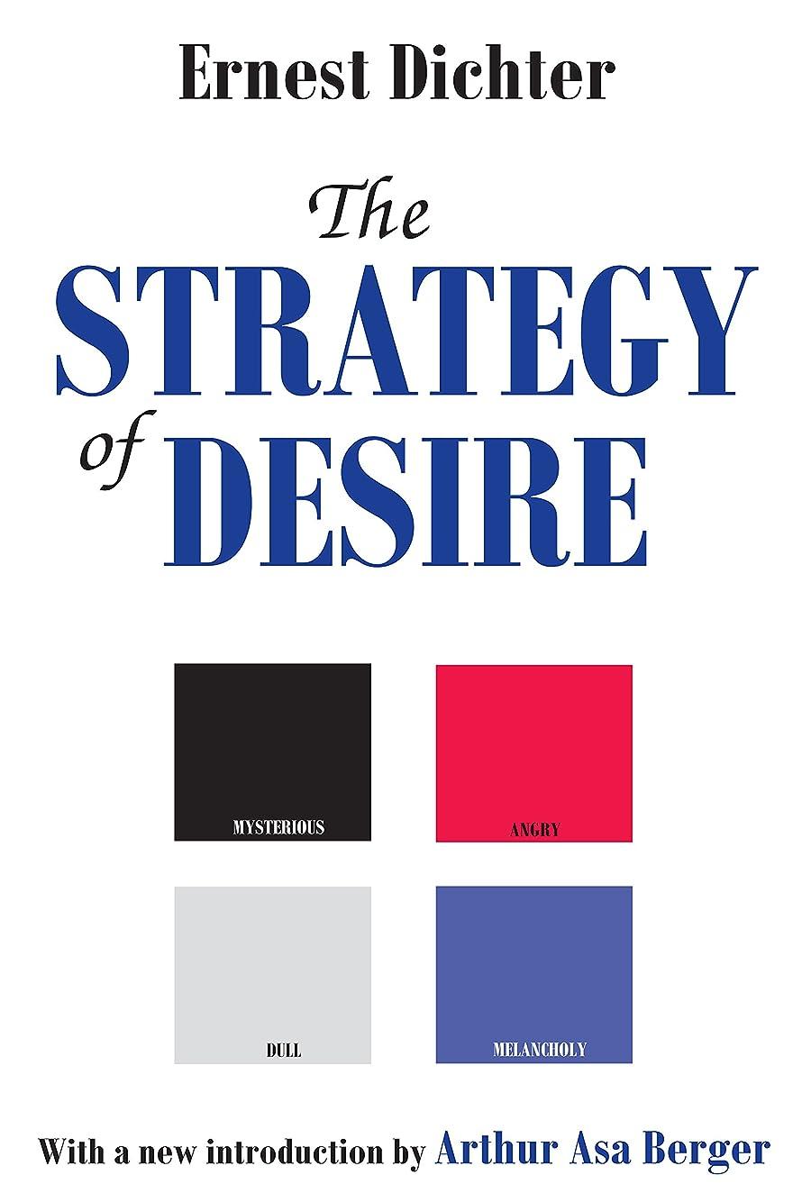 拘束痛み曖昧なThe Strategy of Desire (Classics in Communication and Mass Culture Series) (English Edition)