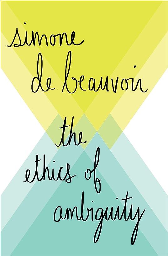 荒涼としたこれら垂直The Ethics of Ambiguity (English Edition)
