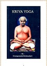 Kriya Yoga -Swarupananda Brahmchari