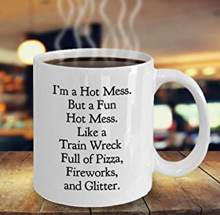 Gift Idea for Best Friend Funny Gift I'm a Fun Hot Mess Best Friend Unique Gift