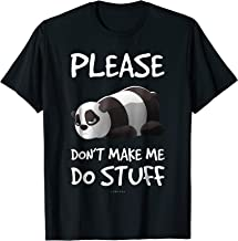 Funny Lazy Panda Please Don't Make Me Do Stuff Tee Shirt