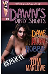 Dawn's Dirty Shorts: A Bundle of Erotic Escapades (Dawn and Dirty) Kindle Edition
