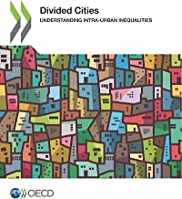 Divided cities: understanding intra-urban inequalities