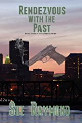 Rendezvous with the Past: Book Three in the DeBois Series Kindle Edition