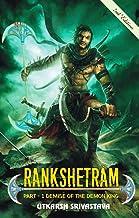 Rankshetram : Part 1: Demise of the demon king