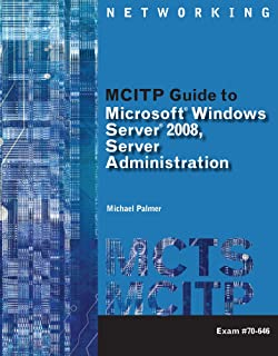 Cengage Learning Premium eBook for Palmer's MCITP Guide to Microsoft Windows Server 2008, Server Administration, Exam #70-646, 1st Edition