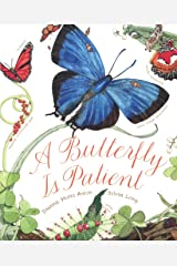 A Butterfly Is Patient Library Binding