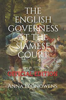 The English Governess at the Siamese Court: (Official Edition)