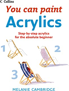 Acrylics (Collins You Can Paint) (English Edition)