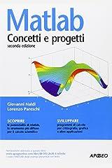 Matlab. Concetti e progetti Paperback