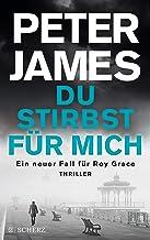 Du stirbst für mich (Roy Grace 13) (German Edition)