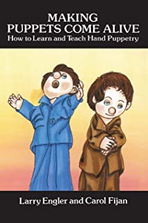 Making Puppets Come Alive: How to Learn and Teach Hand Puppetry (Dover Craft Books)