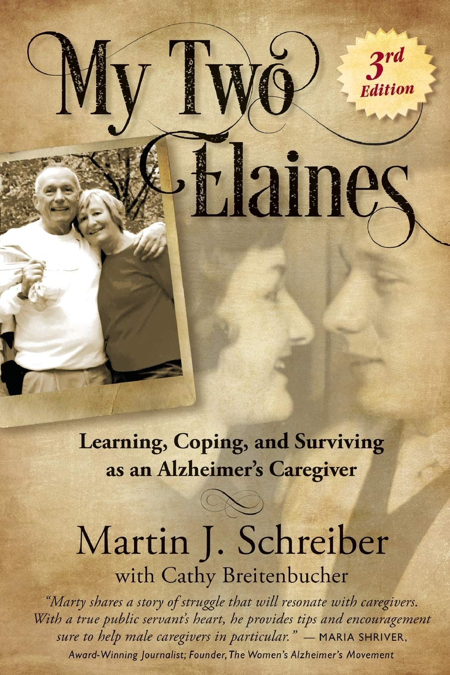 Download My Two Elaines: Learning, Coping, And Surviving As An Alzheimer's Caregiver 