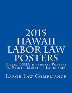 2015 Hawaii Labor Law Posters: OSHA & Federal Posters In Print - Multiple Languages