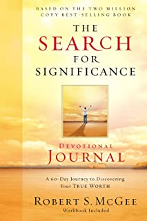 The Search for Significance Devotional Journal: A 60-day Journey to Discovering Your True Worth