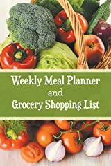 Weekly Meal Planner and Grocery Shopping List Paperback