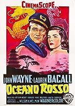 Blood Alley (Aka Oceano Rosso) Italian Poster Art From Left John Wayne Lauren Bacall 1955 Movie Poster Masterprint (24 x 36)
